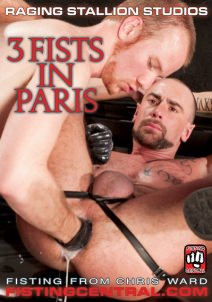 gay muscle porn movie Fistpack 30 - 3 Fists in Paris | hotmusclefucker.com