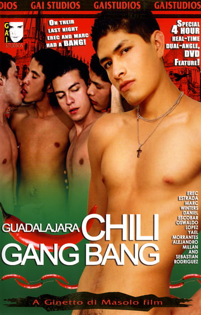 Guadalajara Chili Gang Bang, muscle porn movies / DVD on hotmusclefucker.com